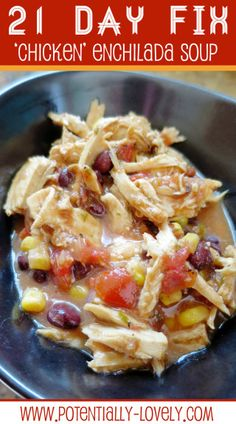 21 Day Fix Slow Cooker Enchilada Soup ...I will use regular chicken