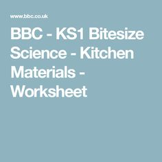 BBC - KS1 Bitesize Science - Kitchen Materials - Worksheet