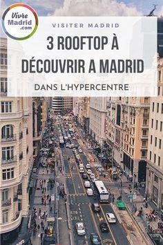 3 rooftops à Madrid à découvrir dans l'hypercentre.#madrid #espagne #bonnesadressesmadrid