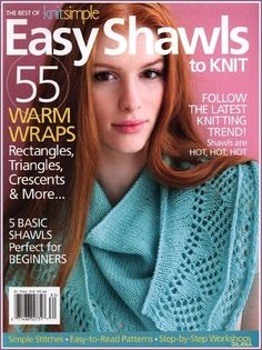 Easy Shawls to Knit (шали) 2018 Knitting Books, Crochet Books, Easy Knitting, Knitting Magazine, Crochet Magazine, Crochet Patterns For Beginners, Knitting Patterns, Knitting Ideas, Knit Basket