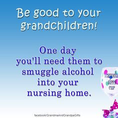 It's a plan! National Grandparents Day, Happy Grandparents Day, Grandma And Grandpa, Grandma Gifts, Poem Quotes, Funny Quotes, Poems, Love My Family, Belly Laughs
