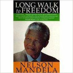 LONG WALK TO FREEDOM: Nelson Mandela