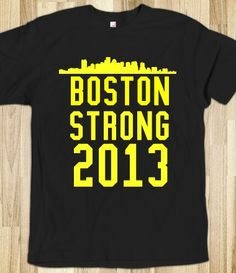 Boston strong 2013 tee t shirt