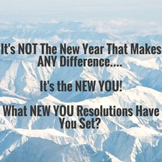 Now that the euphoria of the new year has passed, have you taken time out to look at your life, your career and your goals? What's going to be different about 2015 vs 2014? Remember, the new year won't change anything but you can change everything. It is all up to you!   Make a decision to be better in some way, more courageous, more persistent, more disciplined, more resilient, more patient... whatever it is for you. Just choose one something and work on it!