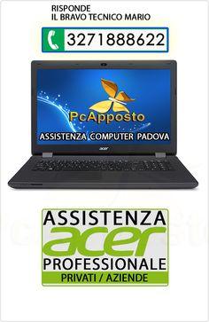 Centro asistenza notebook notebook Acer per privati ed aziende. Lavoro eseguito a regola d'arte preceduto da preventivo. Il Bravo Tecnico Mario