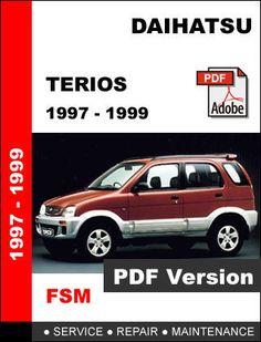 daihatsu terios 1997 - 1999 factory service repair workshop maintenance  manual - other makes daihatsu terios