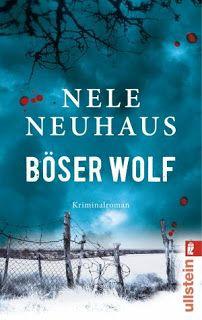 Lesendes Katzenpersonal: [Rezension] Nele Neuhaus - Böser Wolf (Band 6)