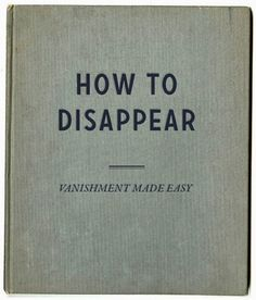 How To Disappear... | AnOther