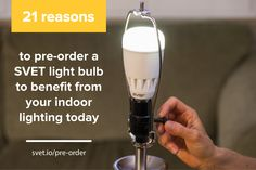 This month we dedicate to 21 reasons why you should pre-order a #SVET light bulb http://svet.io/pre-order