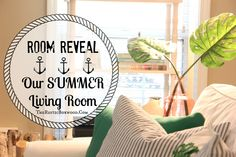 ROOM REVEAL — OUR SUMMER LIVING ROOM! | The Rustic Boxwood