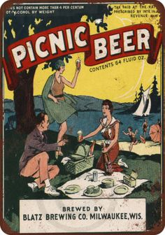 1934 Blatz Picnic Beer Vintage Reproduction Metal Sign 8 x 12 #plaques #signs (ebay link) Retro Advertising, Vintage Advertisements, Vintage Ads, Vintage Magazines, Beer Packaging, Design Packaging, Label Design, Package Design, Design Design