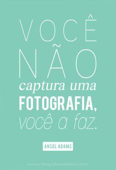 transforme ideias em fotografias [+] http://fotografeumaideia.com.br/ frase | frases | fotografia | fotografar