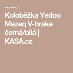 Koloběžka Yedoo Mezeq V-brake černá/bílá | KASA.cz