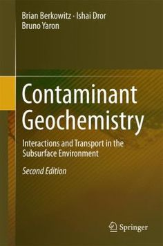 "#nabibgeo Contaminant geochemistry : interactions and transport in the subsurface environment / Brian Berkowitz, Ishai Dror, Bruno Yaron. Berlin : Springer, cop. 2014 [DATA: 12/02/2015]. In this updated and expanded second edition, new literature has been added on contaminant fate in the soil-subsurface environment. In particular, more data on the behavior of inorganic contaminants and on engineered nanomaterials were included, the latter comprising a group of ""emerging contaminants"" that…"