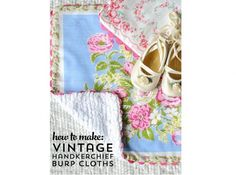 Melissa from Polkadot Chair shows how you can make the sweetest burp cloths using vintage handkerchiefs. They are backed with a soft and absorbent chenille and trimmed with ric rac around the edge…