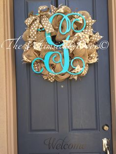 A personal favorite from my Etsy shop https://www.etsy.com/listing/230047086/large-monogram-burlap-wreath-spring