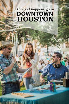 Downtown Houston events calendar.