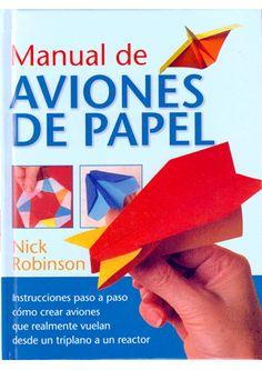 MANUAL DE AVIONES DE PAPEL Robinson, Nick
