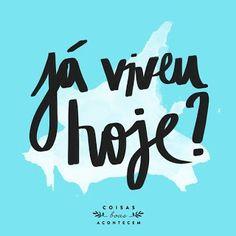Você faz a Diferença: Hoje viva e se emocione...