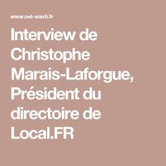 Interview de Christophe Marais-Laforgue, Président du directoire de Local.FR
