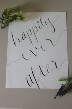 Calligraphy Prints  Happily ever after  It by EricksonHandyworks