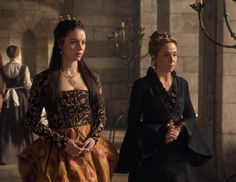 "Mary Stuart & Catherine de Medici - Reign ""Reversal of Fortune"""