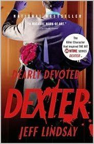 Dearly Devoted Dexter (Dexter Series #2) by Jeff Lindsay: Amazon.com: Books