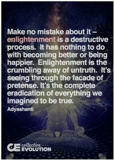 ♡ Enlightenment is destructive