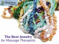 The Best Jewelry for Massage Therapists