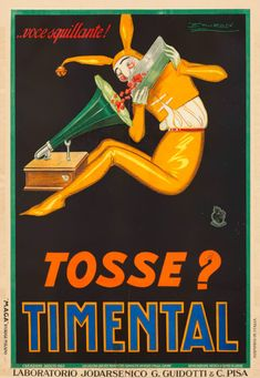 """Cough lozenges in advertising - Italian Ways / Achille Luciano Mauzan, """"Cough? Timental"""", ca. Retro Advertising, Vintage Advertisements, Vintage Ads, Vintage Images, Vintage Posters, Retro Posters, Vintage Prints, Italian Posters, Girl Sign"""