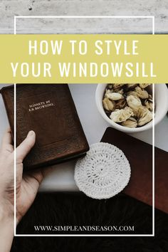 How to style your windowsill
