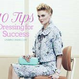 10 tips dressing for success. Check out this article on LaurenConrad.com