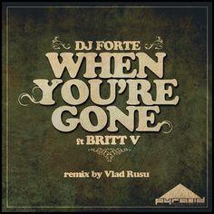 Dj Forte - When You're Gone [feat. Britt V] (Vlad Rusu Remix) - http://dirtydutchhouse.com/album/dj-forte-youre-gone-feat-britt-v-vlad-rusu-remix/