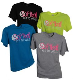 "SOFTBALL ""In It To Win It""  Short Sleeve T-Shirt"