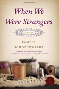 Bestseller books online When We Were Strangers: A Novel Pamela Schoenewaldt  http://www.ebooknetworking.net/books_detail-0062003992.html  I couldn't put this book down...literally. I read it on my iPhone, on my Nook. It is beautifully written.