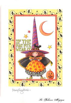 """""""If the hat fits, wear it."""" from the October/November 2007 issue of Mary Engelbreit's Home Companion"""