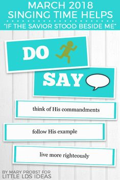 """Printable and lesson plan to help you teach """"If the Savior Stood Beside Me"""" to your primary children. Free printables included!"""