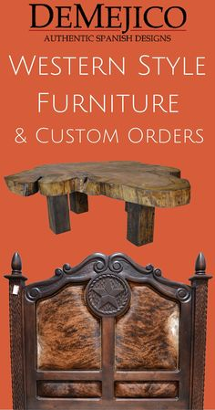 Our new Collection of Western Style Furniture can be seen in Valencia, CA  were we offer unique collection of one of a kind pieces.
