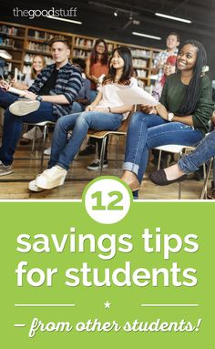 12 Savings Tips for Students — From Other Students!