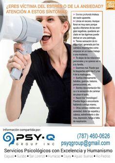 ¿Estresado? ¿Ansiosa? ● Psy- Q Group, Inc.- Servicios Psicológicos ● 787-460-0626 ● psyqgroup@gmail.com
