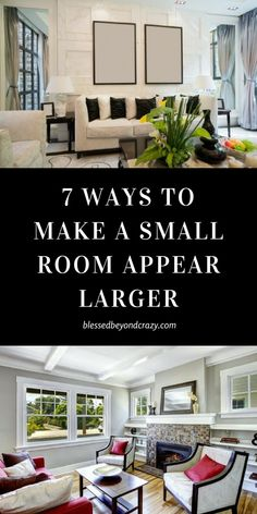 7 Ways to Make a Small Room Appear Larger #homedecor #blessedbeyondcrazy