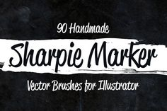 Check out 90 Sharpie Marker Vector Brushes by Graphic Boutique on Creative Market