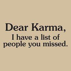 #karma - what a bitch.