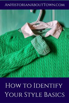 How to Identify Your Style Basics