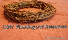 Preparing for Lent: Ideas and Resources