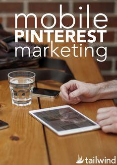 Mobile Pinterest Marketing