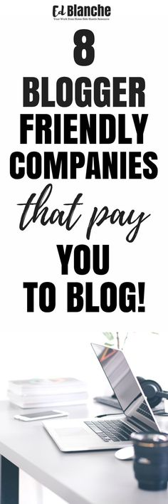 8 Blogger-Friendly Sites That Pay You to Blog