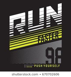 Athletic run faster typography, tee shirt graphics, vectors Graphic Design Fonts, Sports Graphic Design, New T Shirt Design, Tee Shirt Designs, Gfx Design, Logo Design, Sports Graphics, Machine Design, Kids Prints