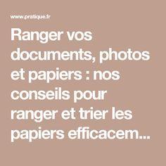Ranger vos documents, photos et papiers : nos conseils pour ranger et trier les papiers efficacement |Pratique.fr