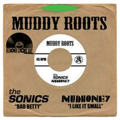 60's garage rock band The Sonics make a new and unreleased track, ''Bad Bettie,'' available as a teaser to the upcoming full length album on a limited edition, Record Store Day exclusive 7'' split with Mudhoney. ''I Like It Small'' is off the current Mudhoney album, Vanishing Point (Sub Pop). Green splattered vinyl.